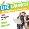 Life Launch: The Road to a Good Life